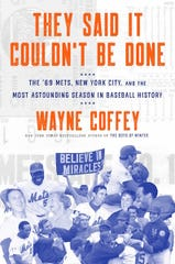 Wayne Coffey's new book is on the 1969 Mets.