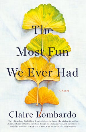 """The Most Fun We Ever Had,"" by Claire Lombardo."