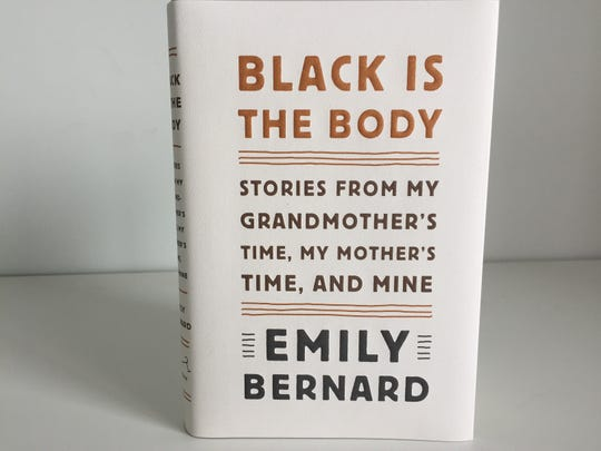 "Emily Bernard, a professor of English at the University of Vermont, wrote the memoir ""Black Is the Body."""