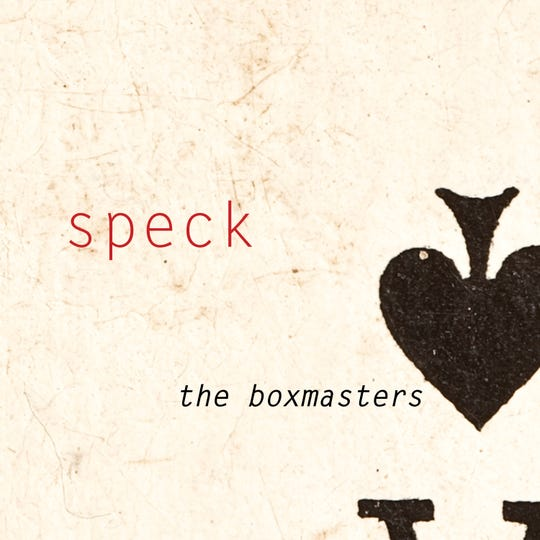 """The cover for the new Boxmasters record """"Speck."""""""