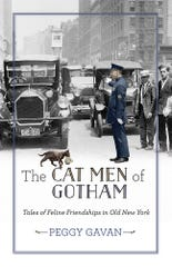 """The Cat Men Of Gotham: Tales Of Feline Friendships In Old New York,"" by Peggy Gavan, was published in 2019."