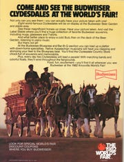Advertisement announcing the world-famous Budweiser Clydesdales that were featured at the 1982 World's Fair.