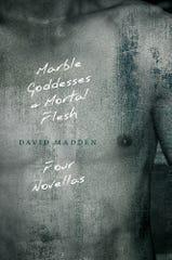 """Marble Goddesses and Mortal Flesh: Four Novellas"""