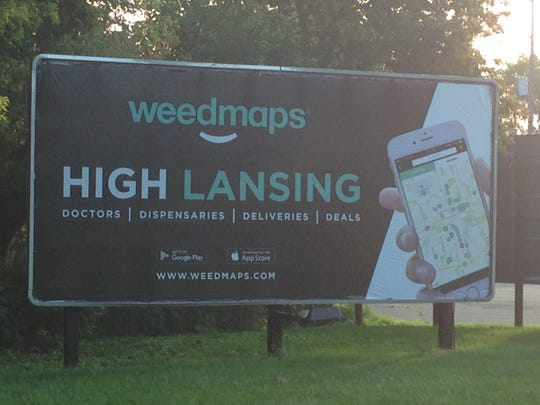 Weedmaps is a California-based company that's paying close attention to Lansing's marijuana market. It's places billboards along city streets and highways for since fall 2016.