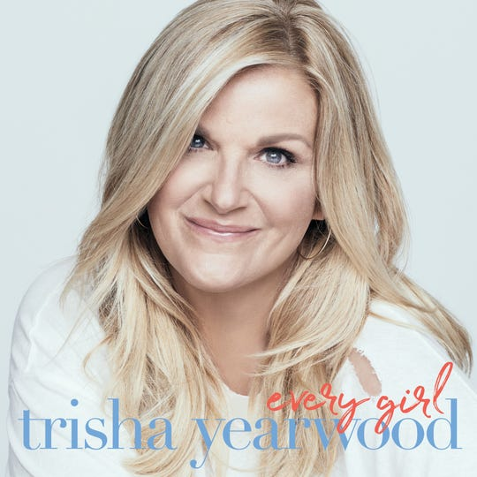 "Trisha Yearwood's ""Every Girl"" will be available Aug. 30."