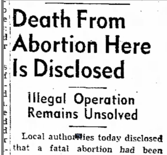 While abortion providers were often charged with crimes, other abortion-related deaths went unsolved.