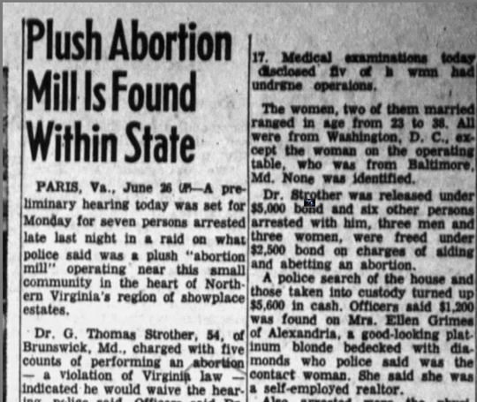 News coverage of the time showed that many illegal abortions were dangerous, and much of the reporting was lurid.