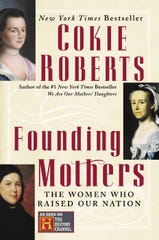 """""""Founding Mothers: The Women Who Raised Our Nation"""" by Cokie Roberts"""