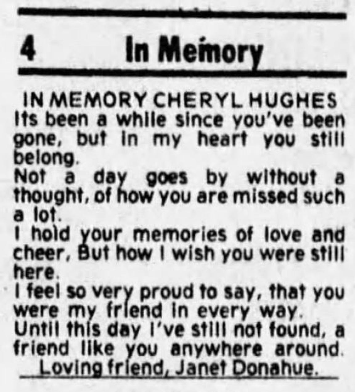 In July 1979, an Janet Donahue placed an In Memory ad for her best friend Cheryl Hughes in the Chillicothe Gazette.