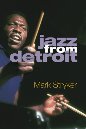 "The cover of ""Jazz from Detroit,"" by Mark Stryker"