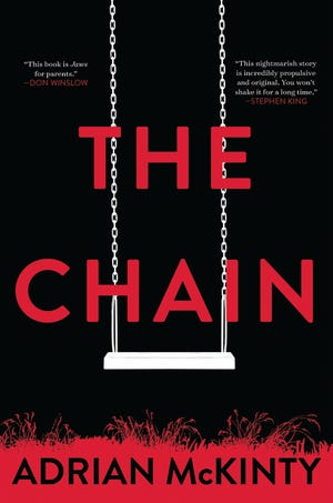 """The Chain,"" by Adrian McKinty."