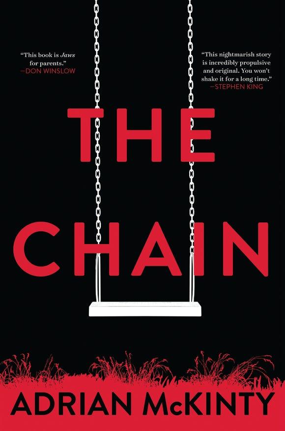 """The Chain,"" by Adrian McKinty."