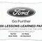"""Ford's 2012 """"Lessons Learned"""" review of the DPS6 transmission found that""""ateach early checkpoint, it became more apparent"""" that the transmission systems for the 2011 Fiesta program """"were not capable to meet customer expectations."""""""