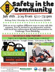 Safety in the Community will be presented from 5 to 7:30 p.m. on July 18 at Babbage Park, 1 Glenridge Ave., in New Brunswick.