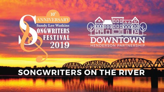 Songwriters on the River is in Downtown Henderson from 5-8 p.m. Saturday.