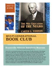 """The Evansville African American Museum is kicking off their Multi-Generational Book Club Saturday with """"The Mis-Education of the Negro"""" by Carter Woodson."""