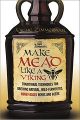 In his book, Jereme Zimmerman follows the wild fermentation method for making mead and other beverages.