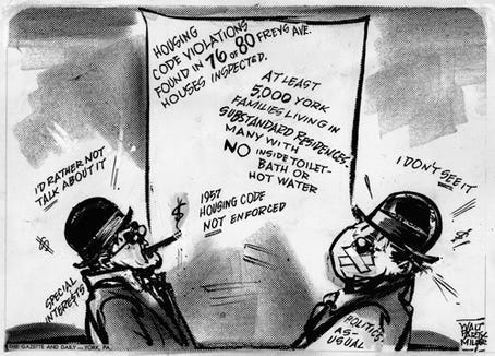This Partymiller cartoon probes substandard housing conditions in York - an issue the black community repeatedly brought to the attention of the administration of Mayor John L. Snyder.