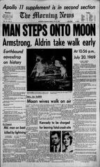 The Monday, July 21, 1969 front page of the Morning News trumpets the news of humanity's first steps on the moon.