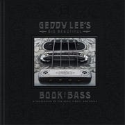 "Cover art for ""Geddy Lee's Big Beautiful Book of Bass."""