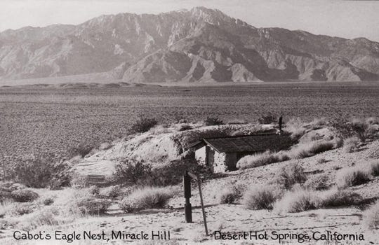 A postcard of Cabot Yerxa's Eagle's Nest Cabin on Miracle Hill in what is now Desert Hot Springs.