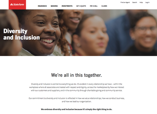 """State Farm says,""""We embrace diversity and inclusion because it's simply the right thing to do."""""""