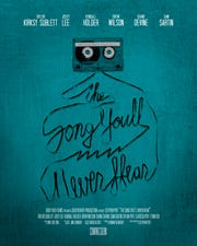"Stephen Poff's film ""The Song You'll Never Hear"" will be shown Saturday during the Montgomery Film Festival."