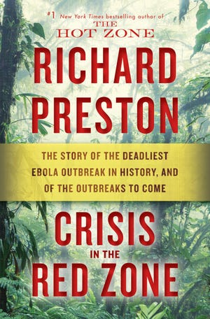 """""""Crisis in the Red Zone,"""" by Richard Preston."""