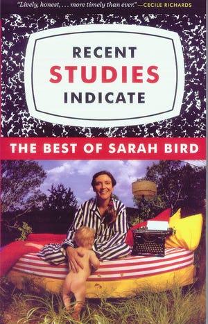 'Recent Studies Indicate' by Sarah Bird