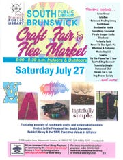 A craft fair/flea market will be held from 6 to 8:30 p.m. on Saturday, July 27, at the South Brunswick Public Library in the Monmouth Junction section of South Brunswick.