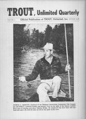 The first edition of Trout Unlimited's publication, printed during the winter of 1959, pictures George A. Griffith, the founder of the organization.
