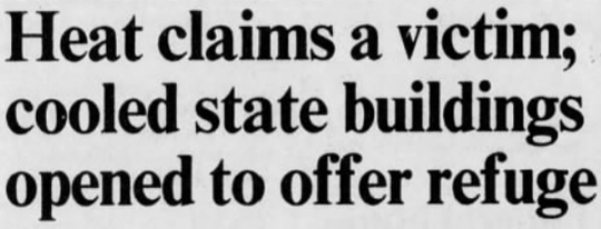 Headline from the August 17, 1988 issue of the Des Moines Register on the second hottest recorded day in Iowa history.