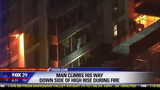 A man scaled down the outside of a high rise building in Philadelphia to escape a fire.