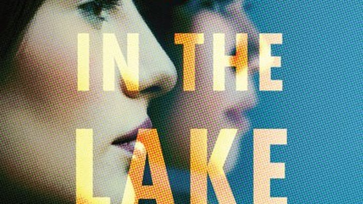 """""""Lady in the Lake,"""" by Laura Lippman."""