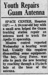 A report about Greenville resident Greg Force's contribution toward the Apollo 11 moon landing in July 24, 1969, Greenville News