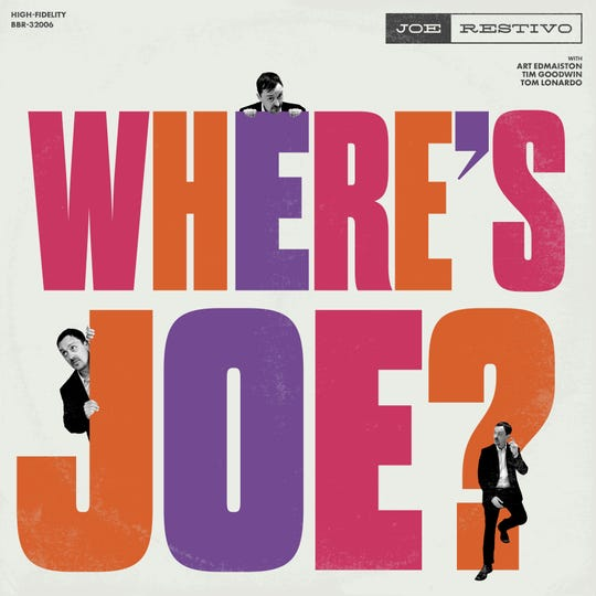 "Joe Restivo's debut album, ""Where's Joe?"" is out on Archer Records."