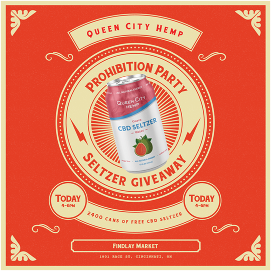 Queen City Hemp used this flyer to promote a CBD Seltzer water giveaway on Thursday in anticipation of the end of prohibition of CBD sales in Ohio.