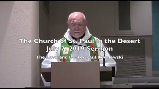 Rev. Paul J. Kowalewski offers his sermon at the Sunday service on July 7, 2019, at Church of St. Paul in the Desert in Palm Springs. He is accused in a lawsuit of sex abuse while a Catholic priest in upstate New York.