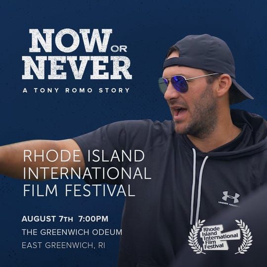 """Now or Never: A Tony Romo Story"" will play at the Plaza Classic Film Festival and the Rhode Island International Film Festival in the next two weeks."