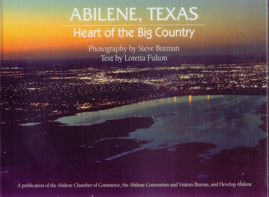 'Abilene, Texas: Heart of the Big Country' by Loretta Fulton and photography by Steve Butman