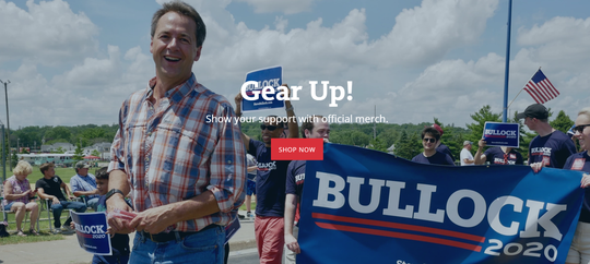 Gov. Steve Bullock's campaign website encourages people to check out his online store.