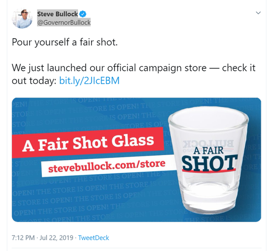 Gov. Steve Bullock announces via tweet that his campaign store is open for business.