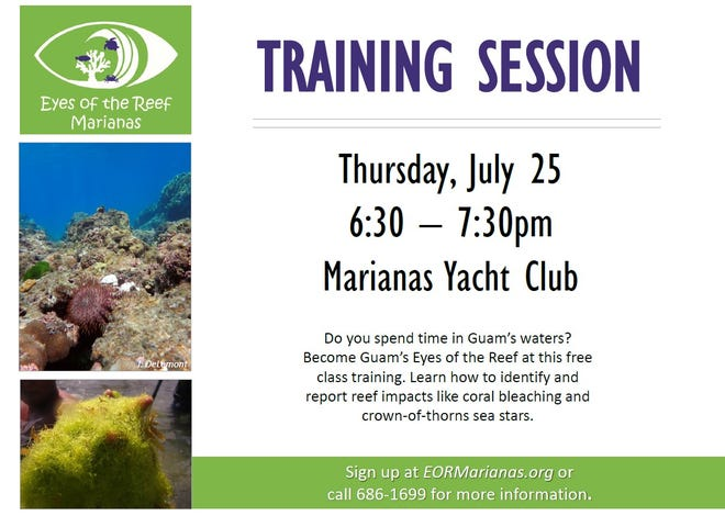 Attend a free training session to identify and report reef impacts like coral bleaching and crown-of-thorns sea stars at 6:30 p.m. on July 25 at the Marianas Yacht Club.