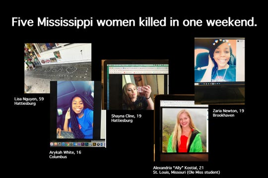 "In a 24-hour period, five women, Lisa Nguyen, 59, of Hattiesburg, Arykah White, 16, of Columbus,, Shayna Cline, 19, of Hattiesburg, Ole Miss student Alexandria ""Ally"" Kostial, 21, of St. Louis, Mo., and Zaria Newton, 19, of Brookhaven, were killed in Mississippi."
