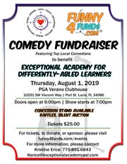 A comedy night fundraiser for the Exceptional Academy for Differently-Abled Learners is Aug. 1 in Port St. Lucie.