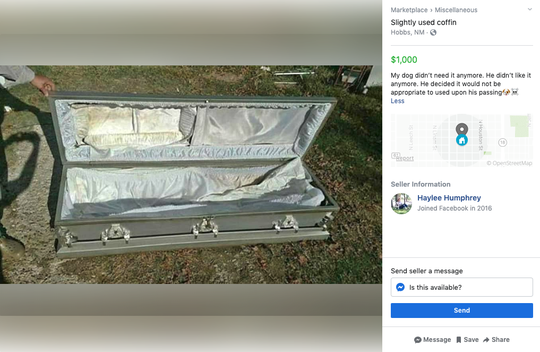 "Haylee Humphrey of Hobbs, New Mexico, posted this listing of a ""slightly used"" coffin as a joke to get a laugh from people."
