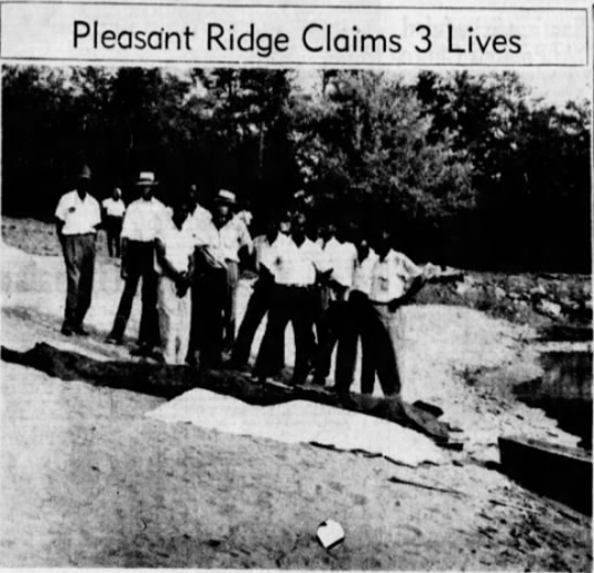 Taken from a clipping of the July 30, 1954, Greenville News: The covered bodies of three Negro boys who drowned yesterday afternoon in the lake at Pleasant Ridge Negro State Park are shown here shortly after they were removed from the water. It was authoritatively reported that the picnic group that included the boys had been instructed not to go into the water since the swimming area was not ready for use and no lifeguards were on duty.