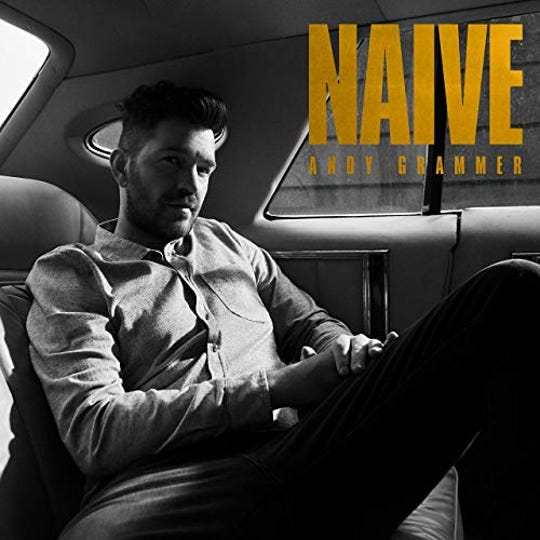 """Naive"" by Andy Grammer"