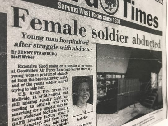 'Female soldier abducted' was the headline of the San Angelo Standard-Times article on Feb. 20, 1995, after Pvt. Tracie Joy McBride was kidnapped from Goodfellow Air Force Base.