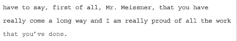 A quote from Judge Lawless referencing Laz Meissner's growth.